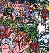 Robert Combas, les années 80, l'invention d'un style : exposition, Musée de Louviers, 26 janv.-4 mai 2008