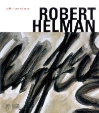 Robert Helman, 1910-1990 : exposition, Colmar, Musée de l'Unterlinden, 16 juin-15 oct. 2007
