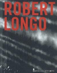 Robert Longo : exposition, Nice, Musée d'art moderne et d'art contemporain, 27 juin-29 novembre 2009, Lisbonne, musée Collection Berardo, 1er février-25 avril 2010