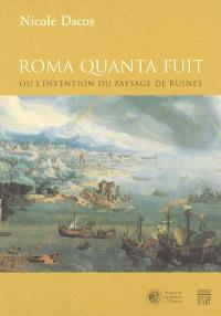Roma quanta fuit ou L'invention du paysage de ruines