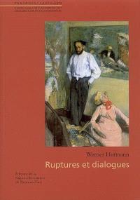 Ruptures et dialogues
