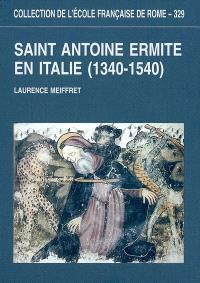 Saint Antoine ermite en Italie (1340-1540) : programmes picturaux et dévotion