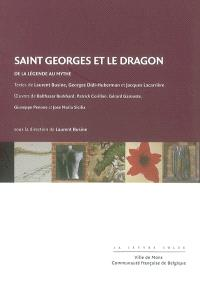Saint Georges et le dragon : de la légende au mythe