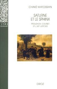 Saturne et le Sphinx : Proudhon, Courbet et l'art justicier