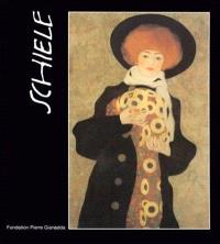 Schiele : huiles, aquarelles, dessins