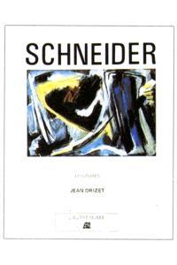 Schneider : peintures