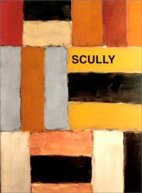 Scully : catalogue de l'exposition, Galerie Lelong, Paris, 4 mars-17 avril 1999