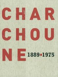 Serge Charchoune (1889-1975) : entre dada y la abstraccion : exposicion, Madrid, Fundacion cultural Mapfre Vida, 13 de abril de 2004-