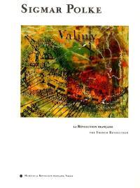Sigmar Polke et la Révolution française : exposition, Vizille, Musée de la Révolution française, 30 juin-24 sept. 2001