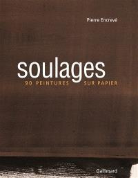 Soulages : 90 peintures sur papier
