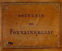 Souvenir de Fontainebleau : album d'estampes éditées à l'époque romantique par Claude-François Denecourt, créateur des sentiers de la forêt