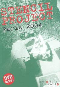 Stencil project, Paris 2004