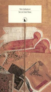 Sur un fond blanc : écrits japonais sur la peinture du IXe au XIXe siècle