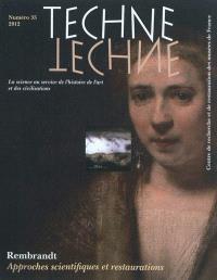Techné. n° 35, Rembrandt : approches scientifiques et restaurations