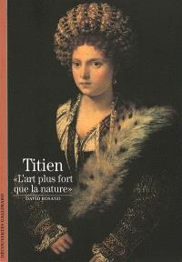 Titien : l'art plus fort que la nature
