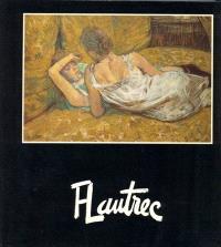 Toulouse-Lautrec au Musée d'Albi et dans les collections suisses