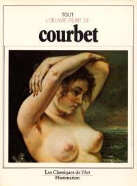 Tout l'oeuvre peint de Courbet