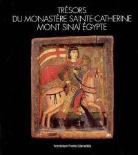 Trésors du monastère de Sainte-Catherine, mont Sinaï, Egypte : exposition, Martigny, Fondation Pierre Gianadda, 5 octobre au 12 décembre 2004