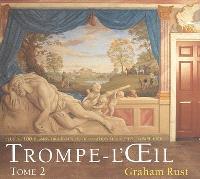 Trompe-l'oeil : plus de 100 dessins originaux de décoration murale en trompe l'oeil. Volume 2