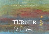 Turner & la Loire : aquarelles de Turner