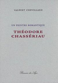 Un peintre romantique : Théodore Chassériau