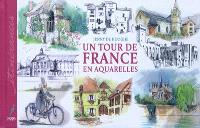 Un tour de France en aquarelles