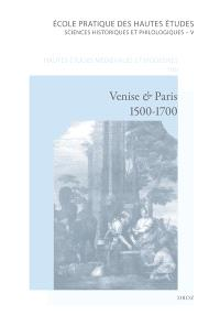 Venise et Paris, 1500-1700 : la peinture vénitienne de la Renaissance et sa réception en France : actes des colloques de Bordeaux et de Caen, 24-25 février 2006, 6 mai 2006