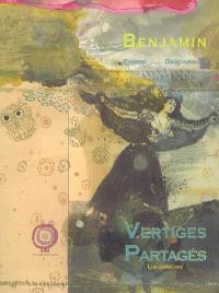 Vertiges partagés, Benjamin-Francisco L Goya