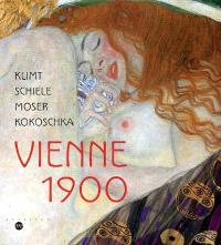 Vienne 1900 : Klimt, Schiele, Moser, Kokoschka : exposition, Paris, Galeries nationales du Grand Palais, 5 octobre 2005-23 janvier 2006