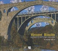 Vincent Bioulès, espace et paysage, 1966-2006 : un voyage à Céret : exposition, Céret, Musée d'art moderne, 17 juin-1er octobre 2006