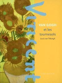 Vincent Van Gogh et les tournesols