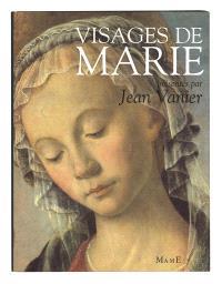Visages de Marie : dans la littérature et la peinture