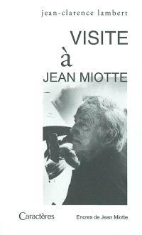 Visite à Jean Miotte