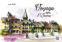 Voyage dans l'Indre