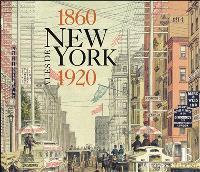 Vues de New York, 1860-1920