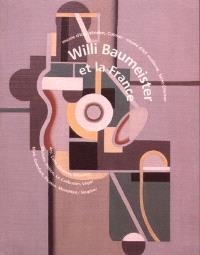 Willi Baumeister et la France : exposition, Musée d'Unterlinden, Colmar, 4 sept.-5 déc. 1999 ; Musée d'art moderne, Saint-Etienne, 22 déc. 1999-26 mars 2000