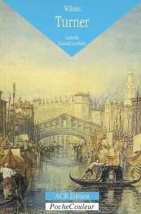 William Turner (1775-1851) : une figure majeure de l'histoire de l'art britannique