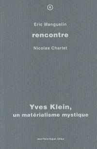Yves Klein, un matérialisme mystique : rencontre avec Nicolas Charlet