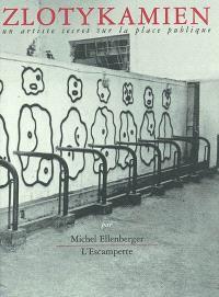 Zlotykamien : un artiste secret sur la place publique