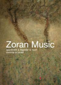 Zoran Music, apprendre à regarder la mort comme un soleil : exposition au monastère royal de Brou, à Bourg-en-Bresse du 25 septembre 2009 au 10 janvier 2010