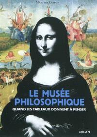 Le musée philosophique : quand les tableaux donnent à penser