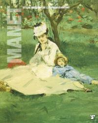 Manet et les origines de l'impressionnisme : Edgar Degas, Henri Fantin-Latour, Claude Monet, Jean Frédéric Bazille, Berthe Morisot, Pierre-Auguste Renoir, Eva Gonzalès