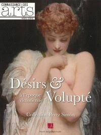 Désirs & volupté à l'époque victorienne : collection Pérez Simon