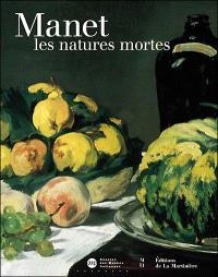 Manet : les natures mortes : catalogue de l'exposition, Paris, Musée d'Orsay, 9 oct. 2000-7 janv. 2001