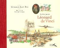 Sur les pas de Léonard de Vinci