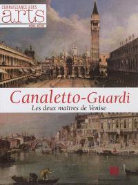Canaletto-Guardi : les deux maîtres de Venise