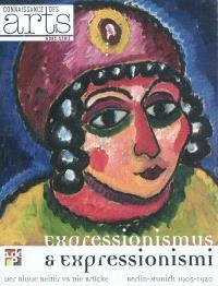 Expressionismus & expressionismi : der Blaue Reiter vs die Brücke : Berlin-Munich 1905-1920