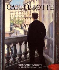 Gustave Caillebotte : catalogue raisonné des peintures et pastels
