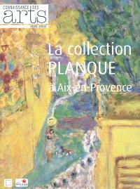 La collection Planque à Aix-en-Provence