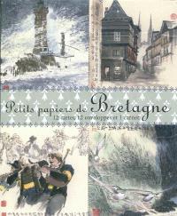 Petits papiers de Bretagne : 12 cartes, 12 enveloppes et 1 carnet